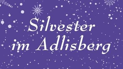 Silvester im Adlisberg